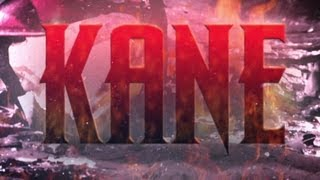 Kane Entrance Video