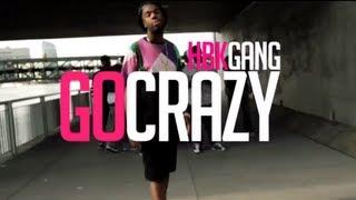 HBK Gang - Go Crazy ft. Dave Steezy