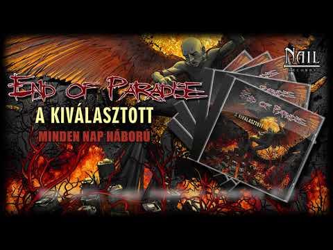 End Of Paradise: A Kiválasztott - megjelent a székesfehérvári banda új lemeze