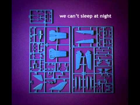 We can't sleep at night - Sea near me