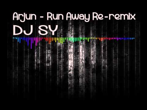 ARJUN - RUN AWAY (Thuli Thuli Rude Boy Re-Remix) - Dj SY