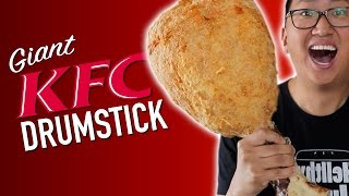 DIY GIANT KFC DRUMSTICK *DO NOT ATTEMPT*