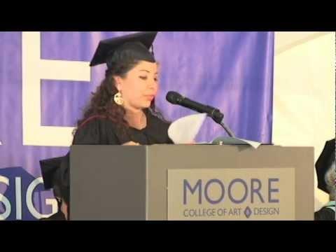 2012 Moore College of Art & Design Commencement Speaker - Michelle Ortiz