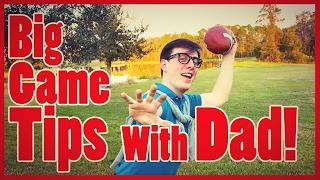 Dad's Big GAME DAY TIPS! | Thomas Sanders