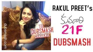 Rakul-Preet-with-Kumari-21F-Dubsmash