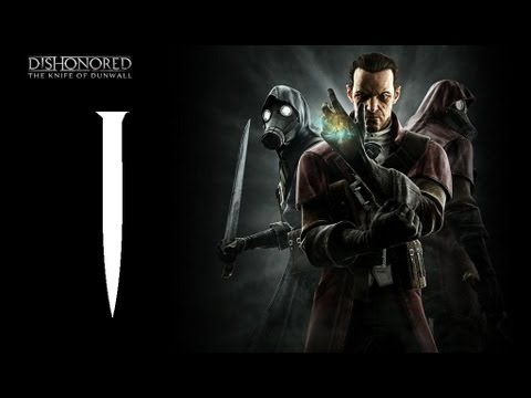 Dishonored | El pual de Dunwall DLC | Let's Play en Espaol | Capitulo 1