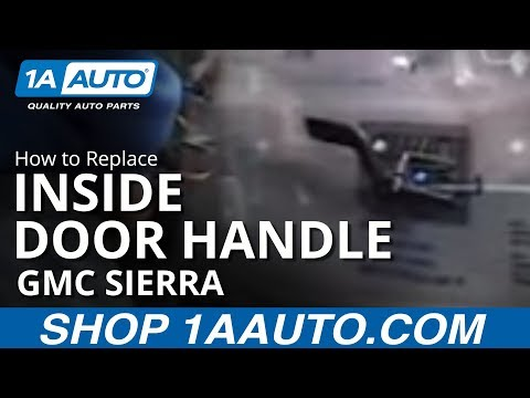 How To Install Replace Inside Door Handle Chevy Silverado