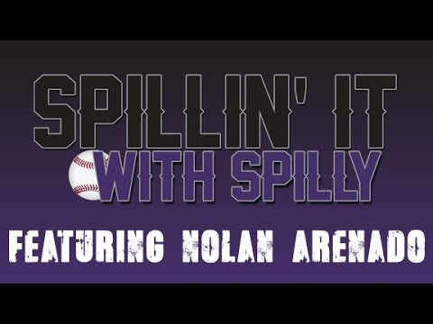 Spillin' It With Spilly featuring Nolan Arenado