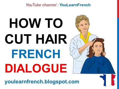 French Lesson 74 - At the hairdresser's - Chez le coiffeur - Dialogue Conversation English subtitles