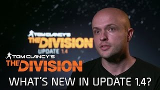Tom Clancy's The Division - Update 1.4