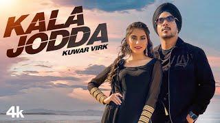 Kala Jodda – Kuwar Virk Punjabi Video Download New Video HD