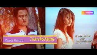Tukreko Mutu(Aatma 2) - Kamal Khatri Ft. Bishow Sharma & Namita Bhusal