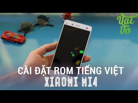 Vật Vờ - Xiaomi Mi4: Hướng dẫn cài rom tiếng việt, đầy đủ dịch vụ Google cho smartphone Xiaomi