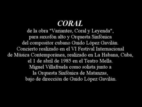 Coral, para saxofón y Orquesta Sinfónica de Guido López Gavilán