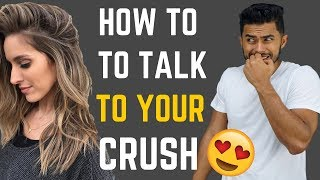 How to Talk to Your Crush (AND Get Her Number!)