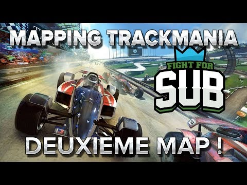 Mapping Trackmania FFS#4 : Deuxième map !