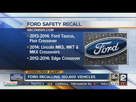 Ford recalls 100,000 vehicles