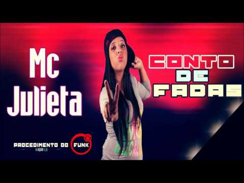 Mc Julieta - Conto de Fadas (Procedimento do Funk 2014)