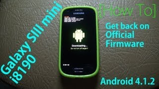 [Galaxy S3 Mini I8190] Install Official Firmware!