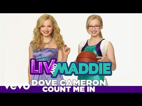 Dove Cameron - Count Me In (from