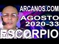 Video Horóscopo Semanal ESCORPIO  del 9 al 15 Agosto 2020 (Semana 2020-33) (Lectura del Tarot)