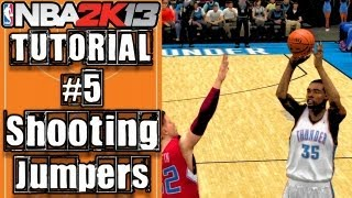 NBA 2K13 Ultimate Shooting Tutorial: How To Do Floaters