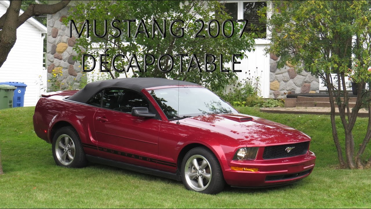 ford mustang 2007 d capotable v6 auto rouge rubis imp cable 82000 km beloeil qc youtube. Black Bedroom Furniture Sets. Home Design Ideas