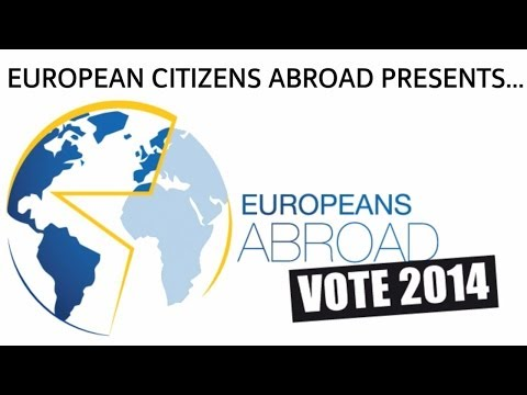 European Elections 2014: citizens abroad get involved!