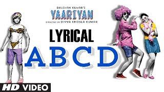 Yaariyan ABCD with Lyrical