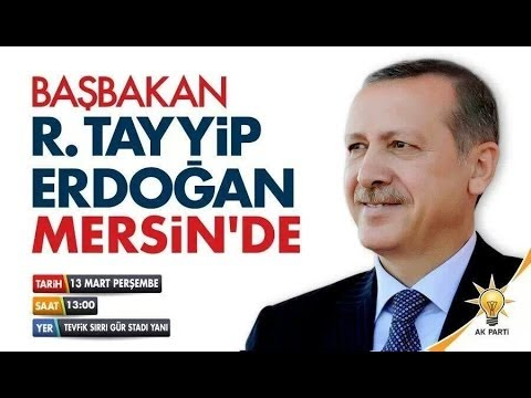 CANLI YAYINLADIK BAŞBAKAN ERDOĞAN AK PARTİ MERSİN MİTİNGİ 13.03.2014 13:00