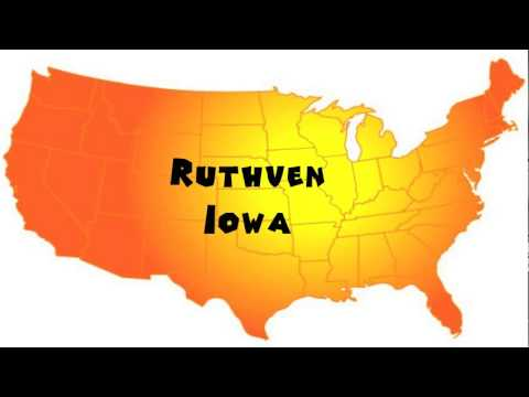 How to Say or Pronounce USA Cities — Ruthven, Iowa
