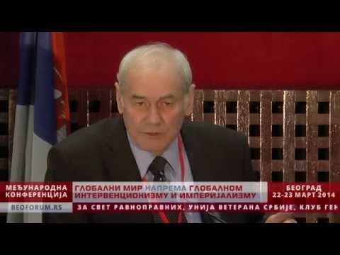 LEONID IVASHOV (Global Peace vs. Global Interventionism and Imperialism)