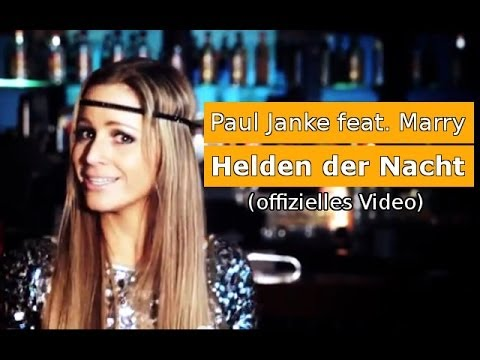 Helden der Nacht - Paul Janke feat. Marry