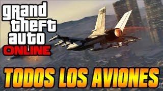 GTA V ONLINE! Como Conseguir Todos Los Aviones Y