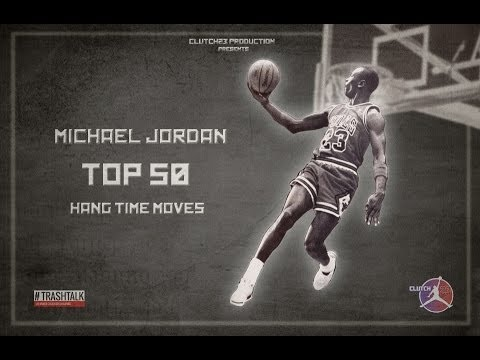 MICHAEL JORDAN TOP 50 HANG TIME