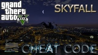 GTA 5 SKYFALL! (AND HOW TO SURVIVE) CHEAT CODE (GTA
