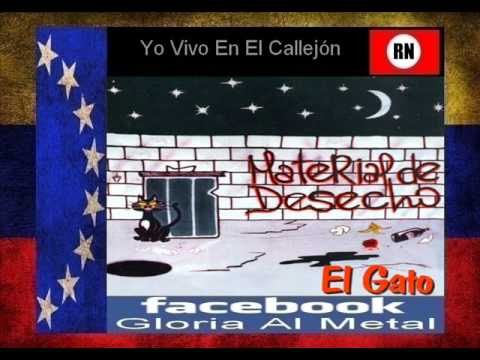 Material De Desecho  Yo Vivo En El Callejón   Venezuela