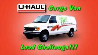 U-Haul Cargo Van Load Challenge