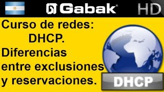 DHCP diferencias entre exclusiones y reservaciones