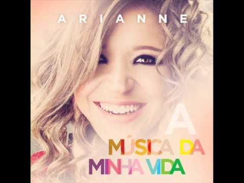 Deserto - Arianne  CD A CANÇÃO DA MINHA VIDA (LANÇAMENTO)