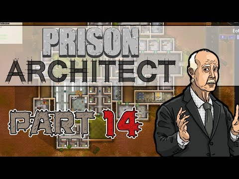 Work Time! (Prison Architect Gameplay | Part 14)