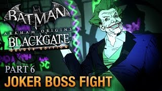 Batman: Arkham Origins Blackgate Walkthrough - Part 6 - Joker Boss Fight [Deluxe Edition]