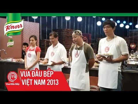 [Knorr] Tập 4 -- Thử thách thứ 2: Món gà -- Vua Đầu Bếp -- MasterChef Việt Nam