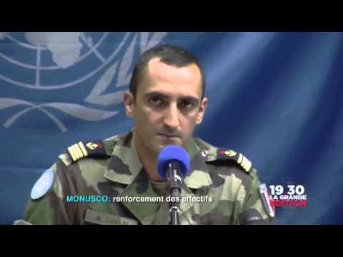 Le 17 octobre: La Monusco vers un renforcement des effectifs