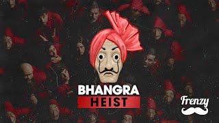 BHANGRA HEIST (Bella Ciao) DJ FRENZY Video HD Download New Video HD