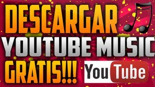 Como Descargar Musica De Youtube GRATIS!!!