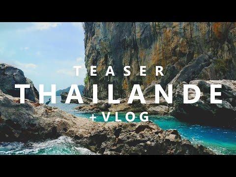 VLOG + TEASER VOYAGE THAILANDE
