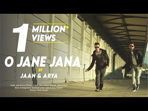 O JANE JANA | JAAN & ARYA | New Hindi POP Songs 2015