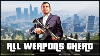 "GTA 5 Give ALL Weapons Cheat Code (Xbox 360 & PS3) ""GTA 5"