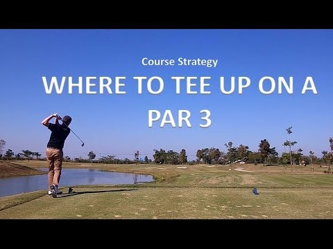 Where To Tee Up On a Par 3